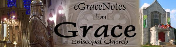 eGraceNotes from Grace Episcopal Church